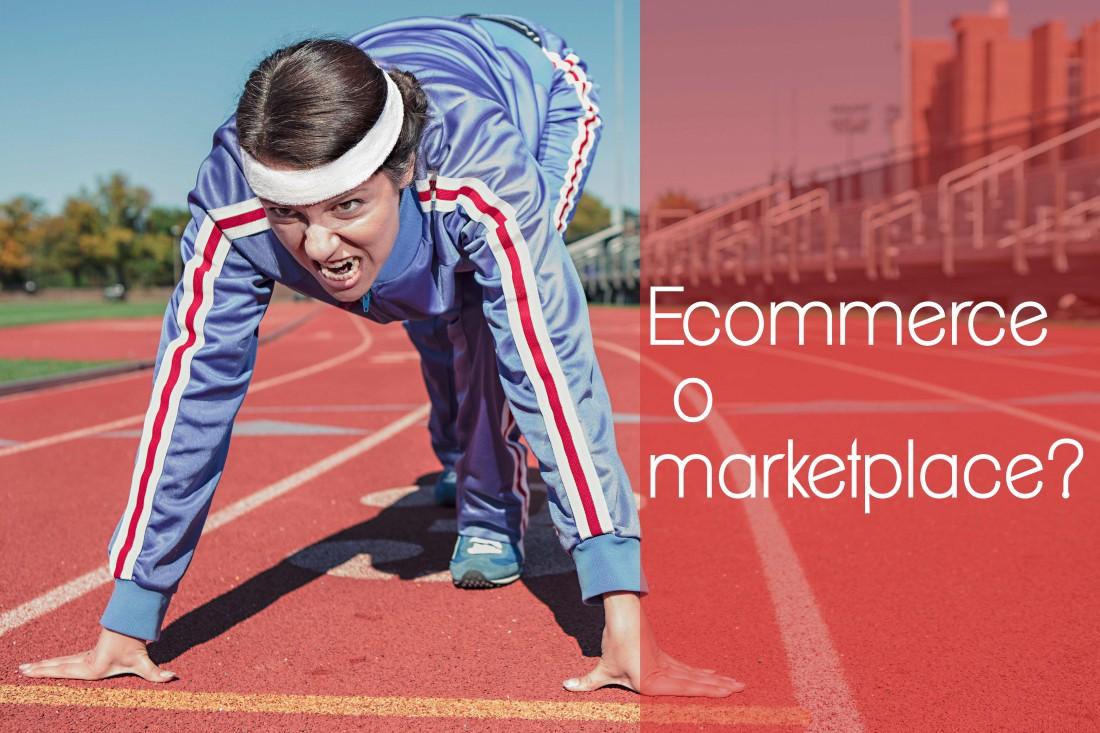 ecommerce o marketplace?